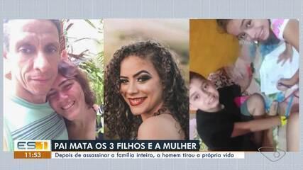 Homem matou os três filhos e a esposa no interior do ES