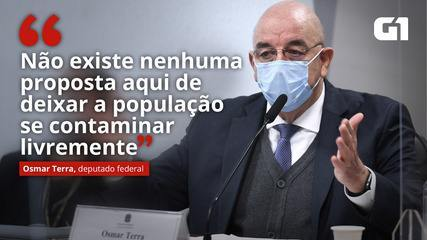 VÍDEO: 'Não existe nenhuma proposta aqui de deixar a população se contaminar livremente', diz Osmar Terra