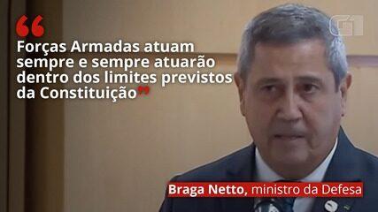 VÍDEO: 'Forças Armadas atuam sempre e sempre atuarão dentro dos limites previstos pela Constituição', diz Braga Netto