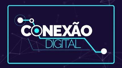 Confira o especial 'Conexão Digital' de 24/07/2021, na íntegra