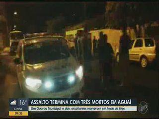 Assalto termina com três mortes em Aguaí