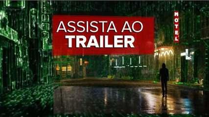 Trailer de 'Matrix: Resurrections