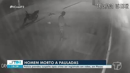 Homem que assassinou a pauladas jovem enquanto a vítima dormia é preso em Placas