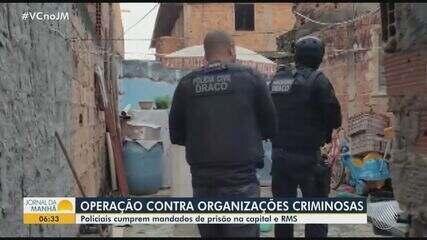 Operação de combate a sequestros cumpre mandados de prisão em Salvador