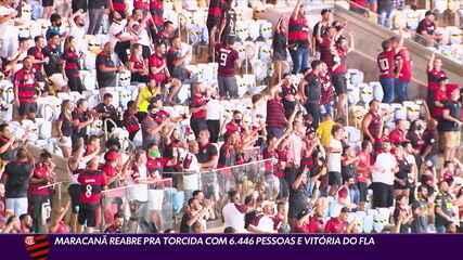 Maracanã reabre para torcida com mais de 6.446 pessoas e vitória do Flamengo