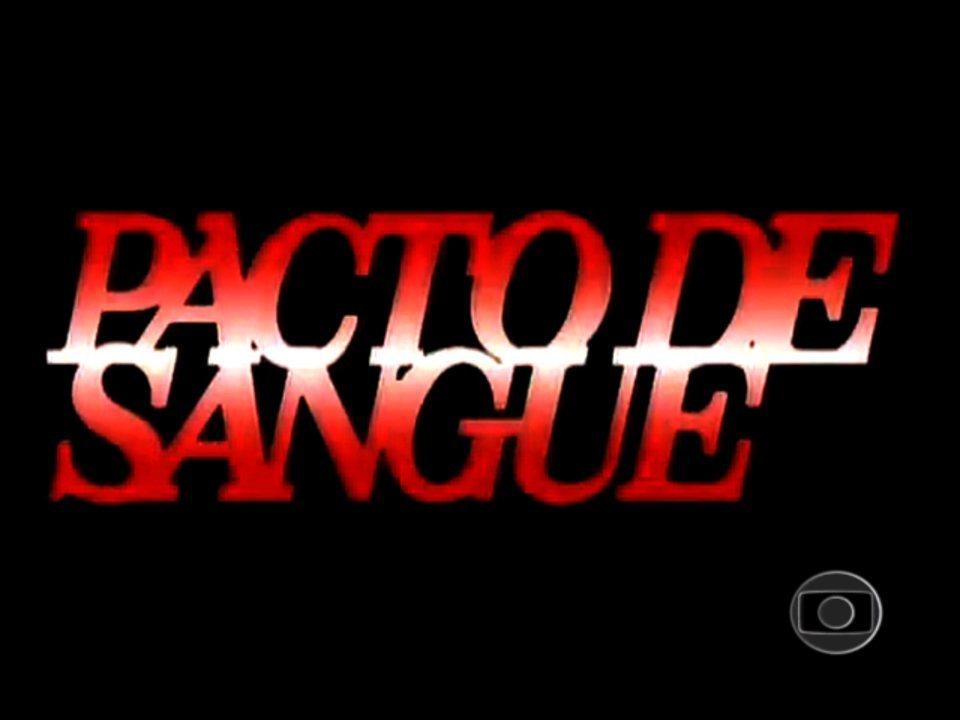 Pacto de Sangue (1989): Abertura