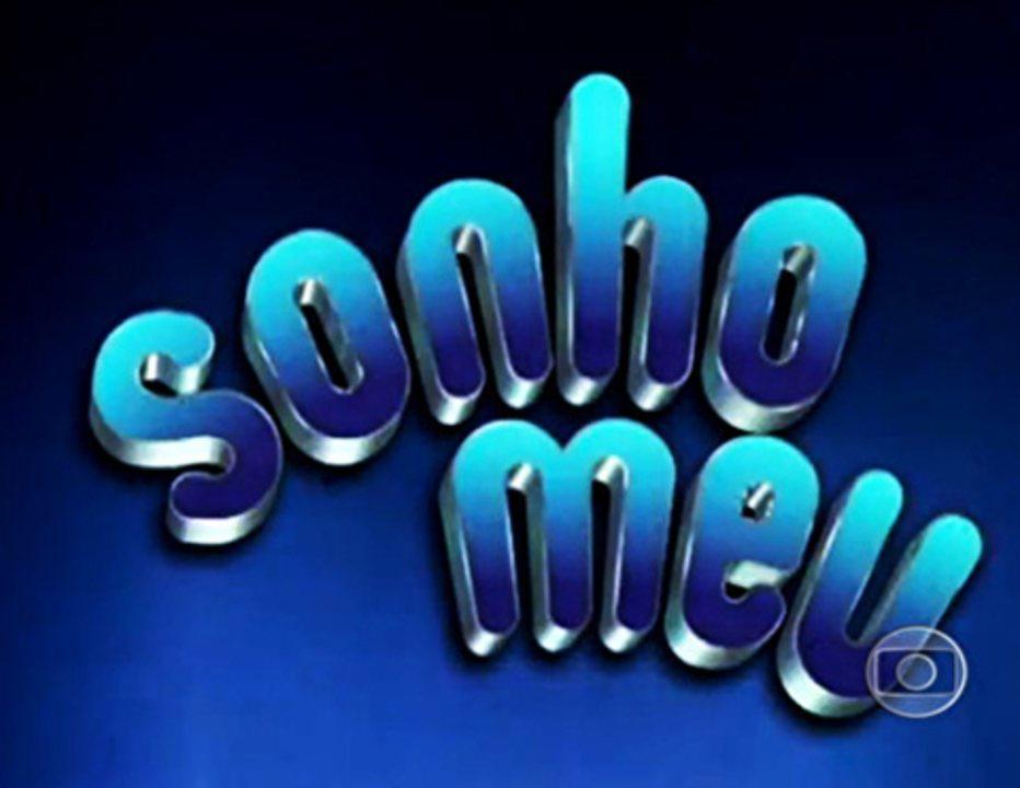 Sonho Meu (1993): Abertura