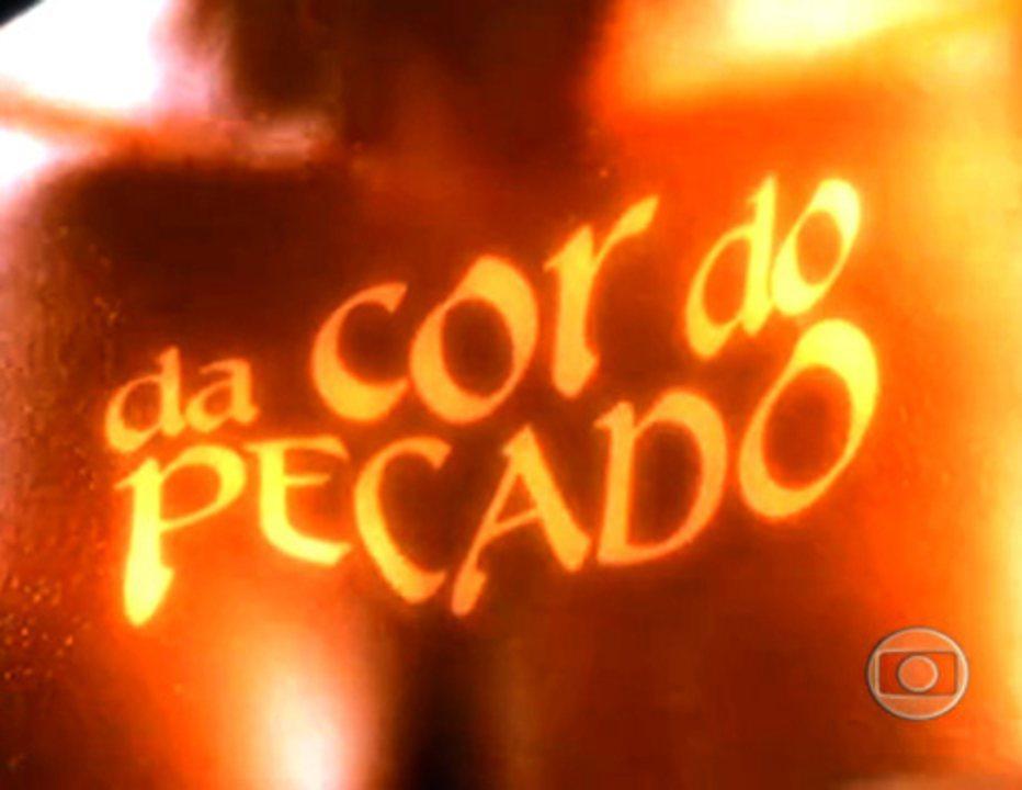 Da Cor do Pecado (2004): Abertura