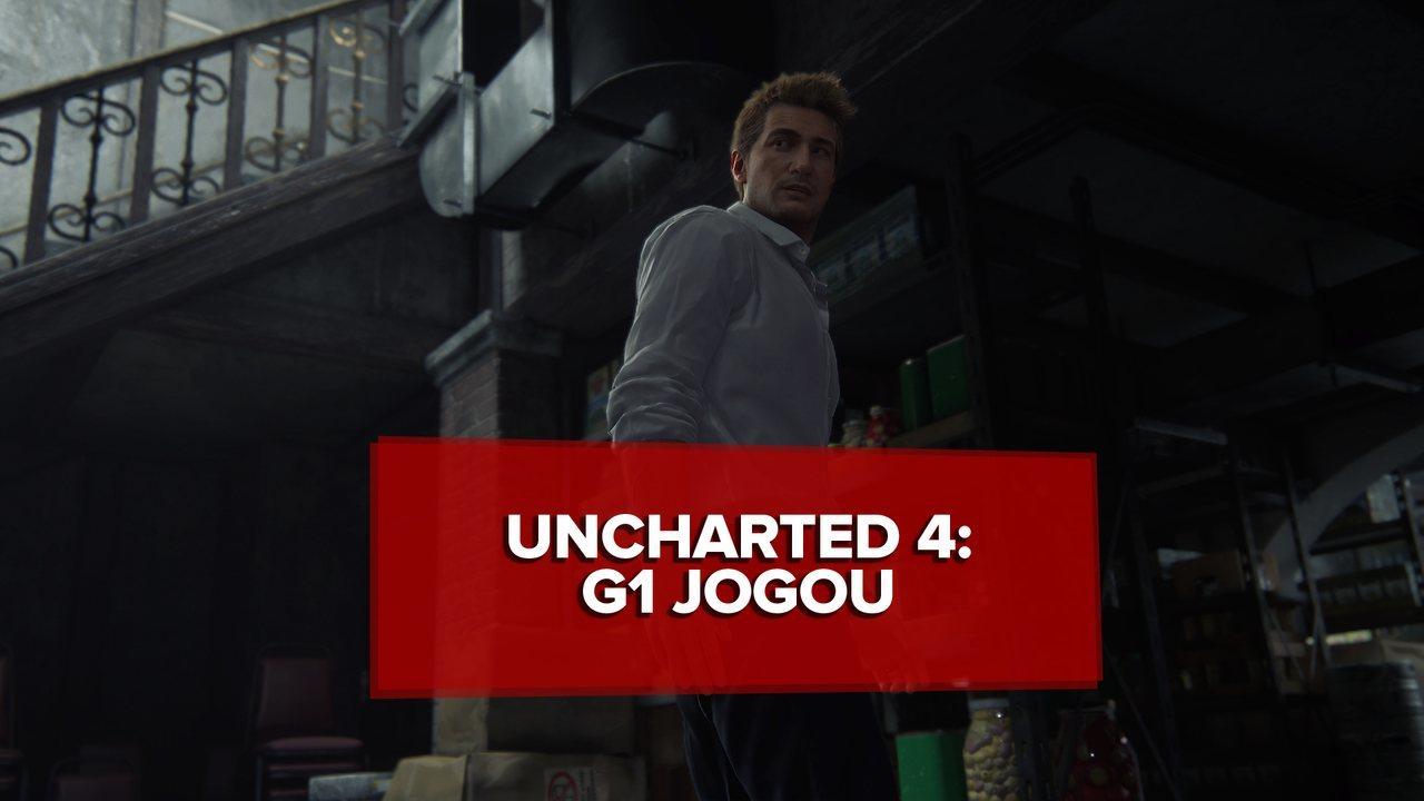 'Uncharted 4' é desfecho memorável para saga de Nathan Drake; G1 jogou
