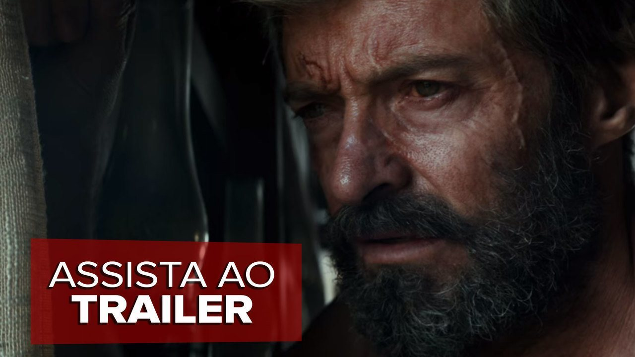 Assista ao trailer do filme 'Logan