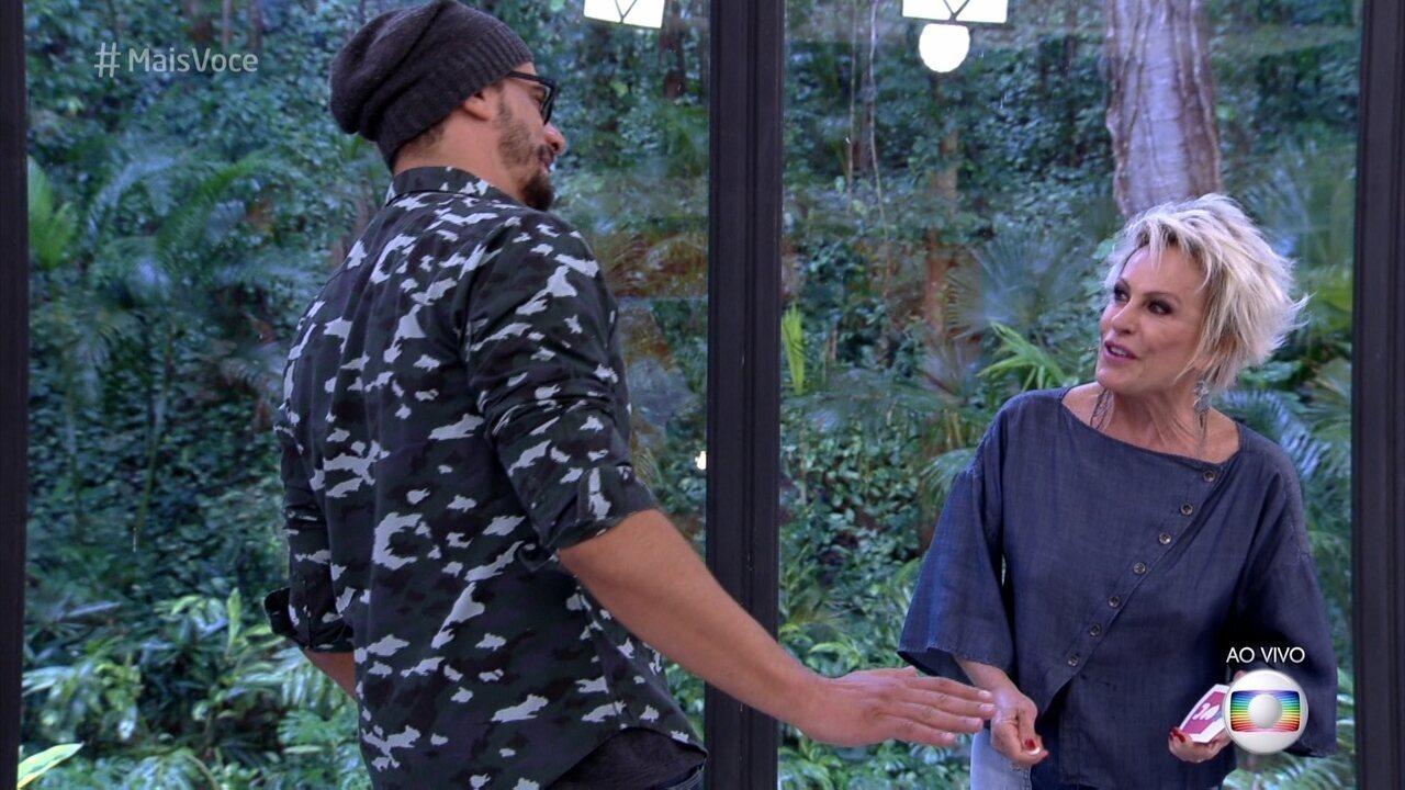 Ana Maria Braga recebe Daniel na Casa de Cristal