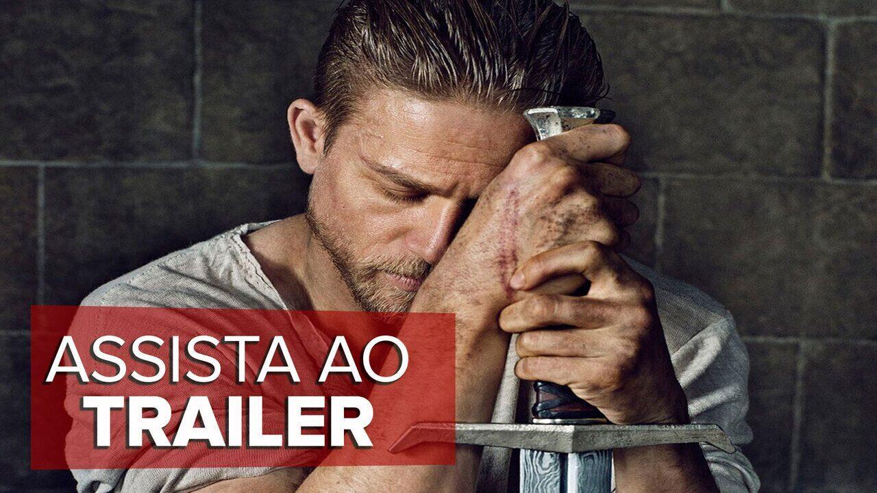 Assista ao trailer de 'Rei Arthur - A Lenda da Espada'