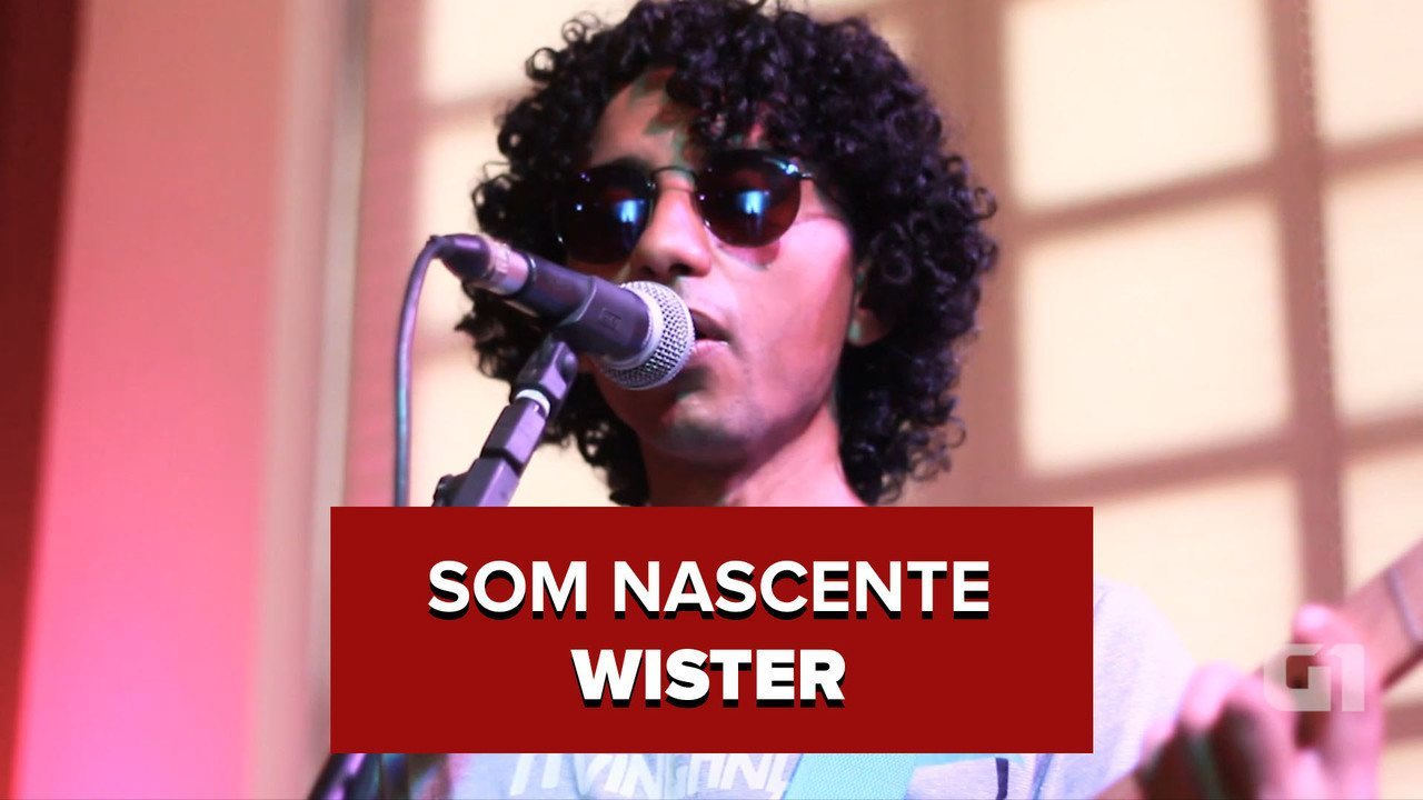 Wister no Som Nascente