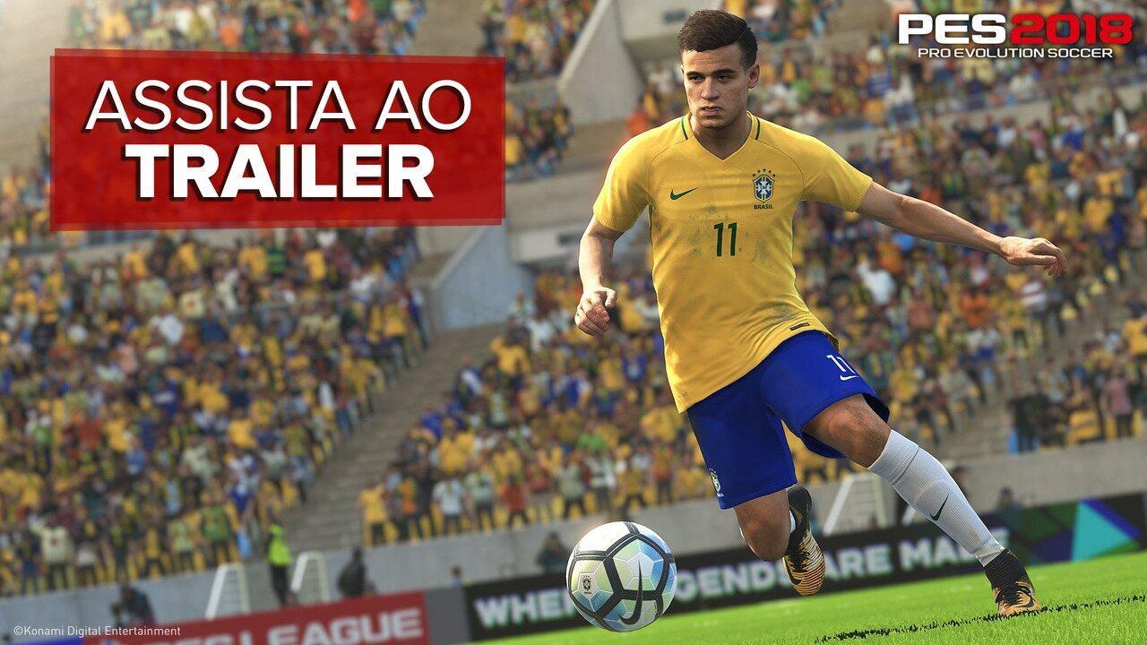 Veja trailer de 'PES 2018' com destaques brasileiros do game de futebol