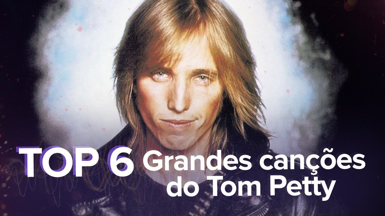 Tom Petty: relembre hits do cantor americano