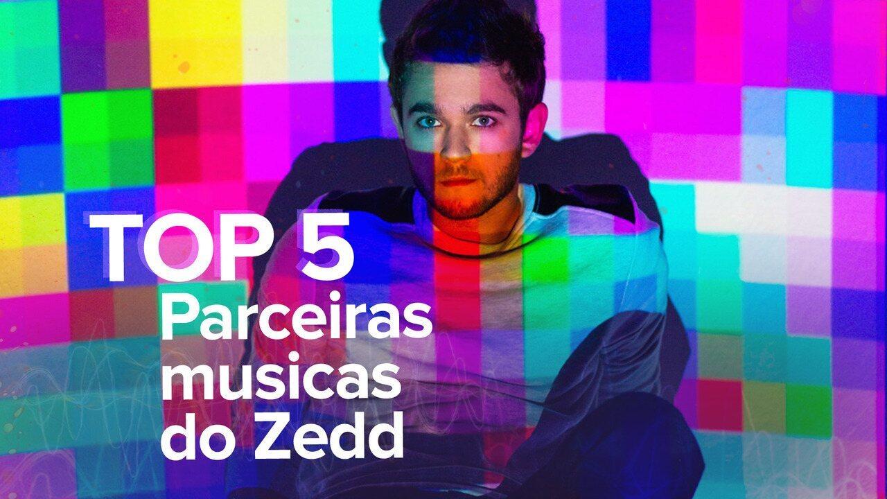 Zedd e suas parceiras: ouça 5 hits com o DJ e uma cantora