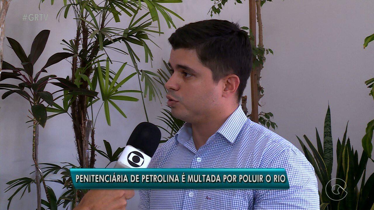 Penitenciária de Petrolina é multada por jogar esgoto in natura no Rio São Francisco