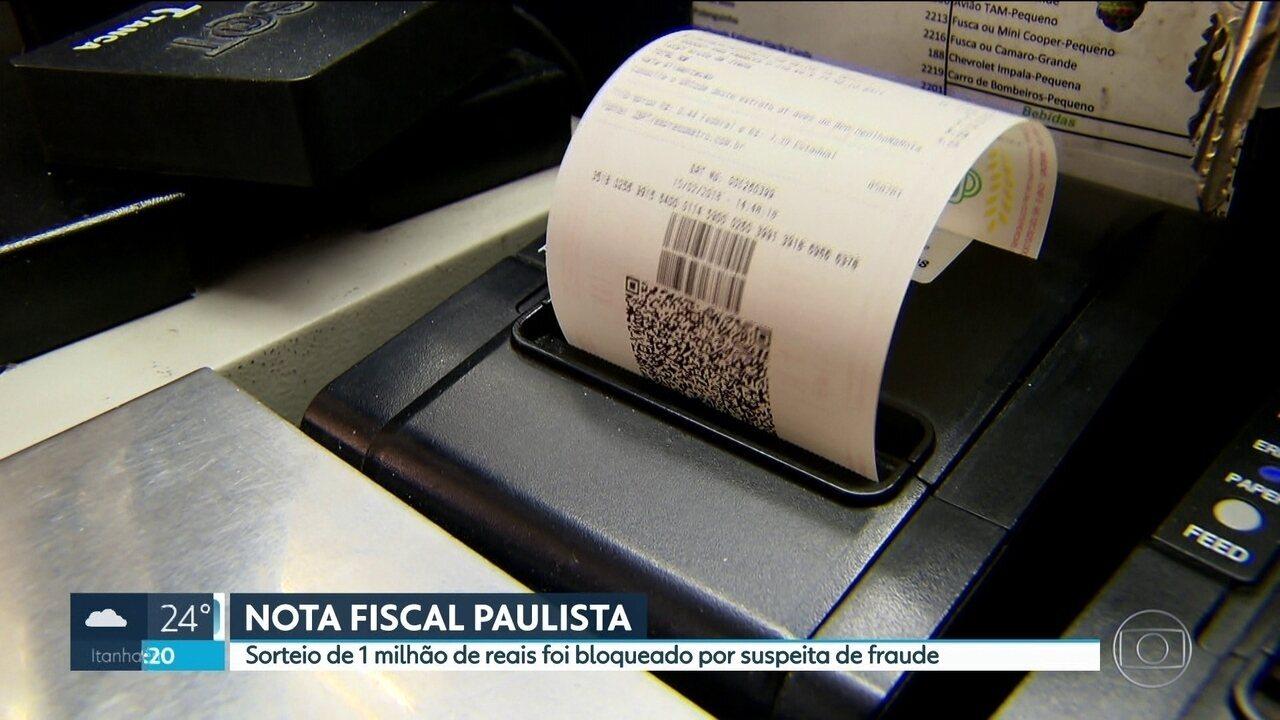 Sorteio de R$ 1 milhão da Nota Fiscal Paulista é bloqueado por suspeita de fraude