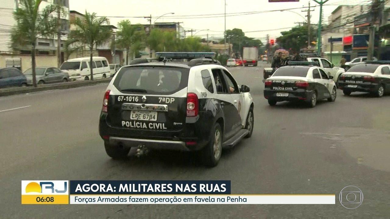 Forças Armadas fazem operação em favela da Penha