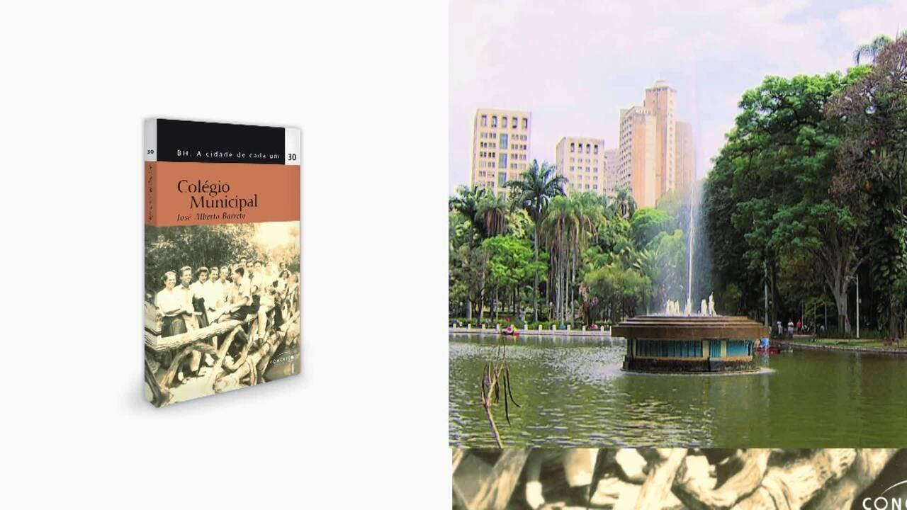 Mundo Mineiro Apresenta: BH Cidade de Cada Um - Colégio Municipal