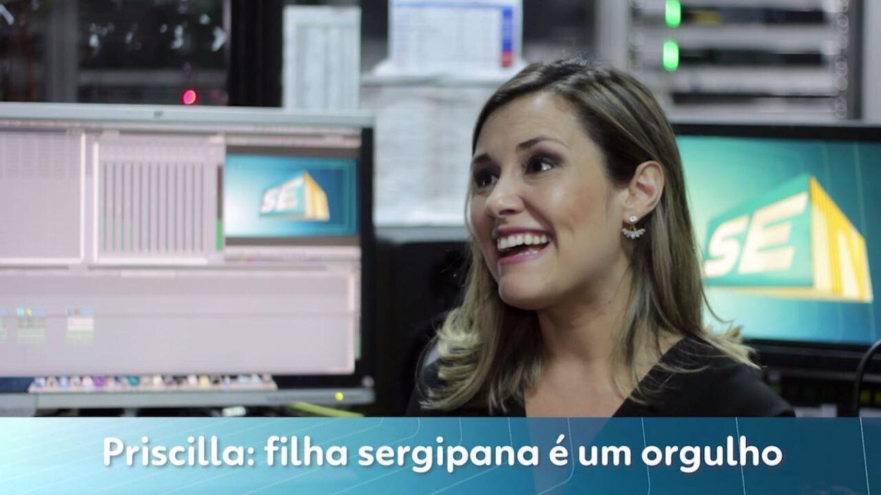 Priscilla: filha sergipana é um orgulho