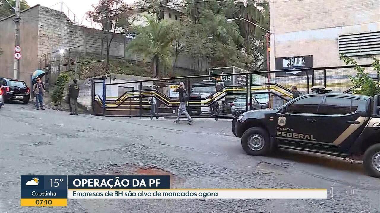 Empresa de Belo Horizonte são alvos de operação da Polícia Federal