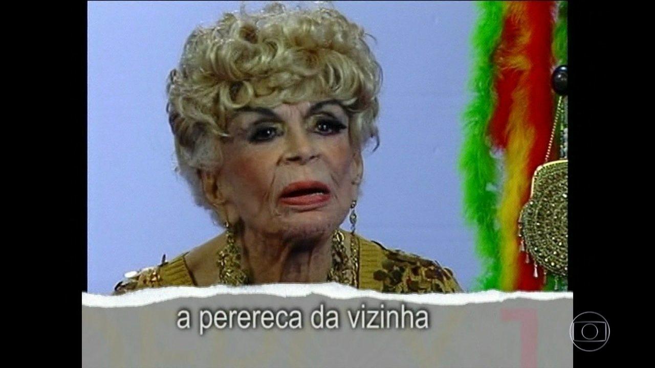 """Confira como Dercy Gonçalves criou o clássico """"A Perereca da Vizinha"""""""
