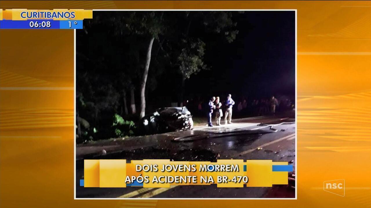 Acidente deixa dois jovens mortos na BR-470; pedestre é atropelado na rodovia