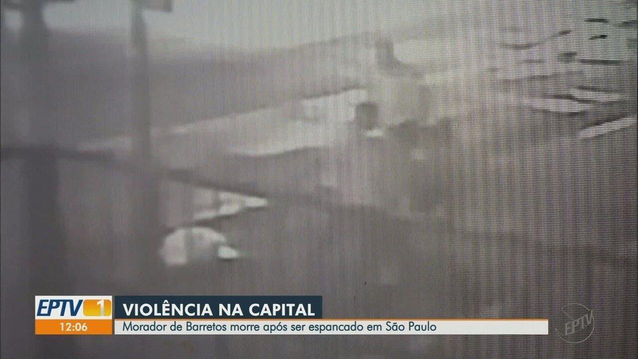 Morador de Barretos, SP, morre depois de ser espancado em São Paulo