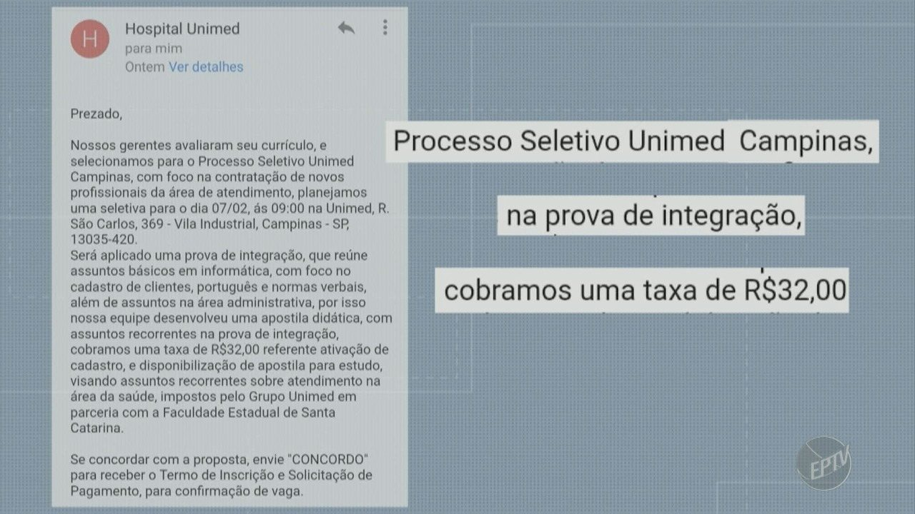 3b95ef18d7 Golpe em Campinas  e-mail enviado a desempregado cobra taxa por processo  seletivo