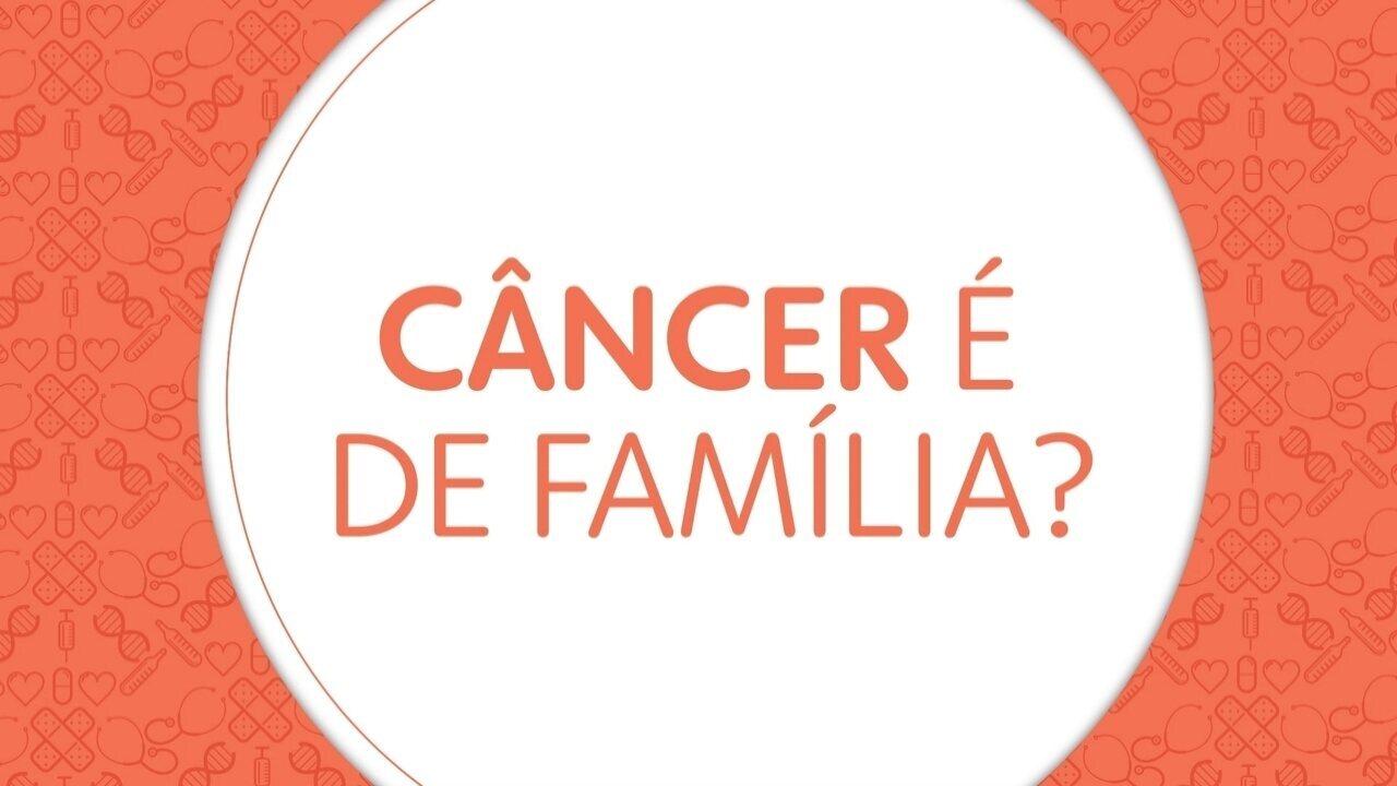 Perguntas sobre o câncer: o câncer é de família?