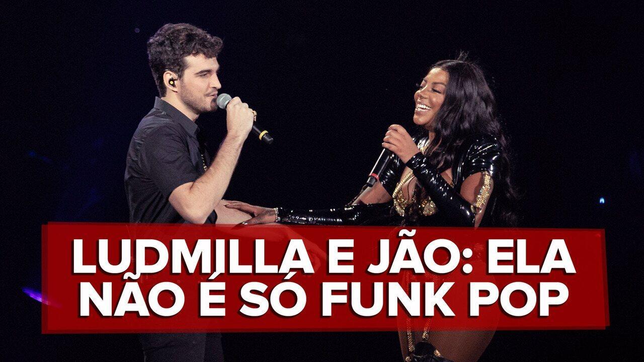 Ludmilla e Jão cantam 'A boba foi eu'; G1 ouviu