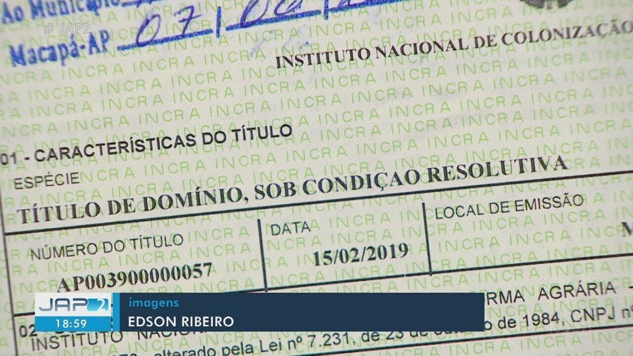 Incra entrega títulos de terra para famílias de áreas rurais do Amapá