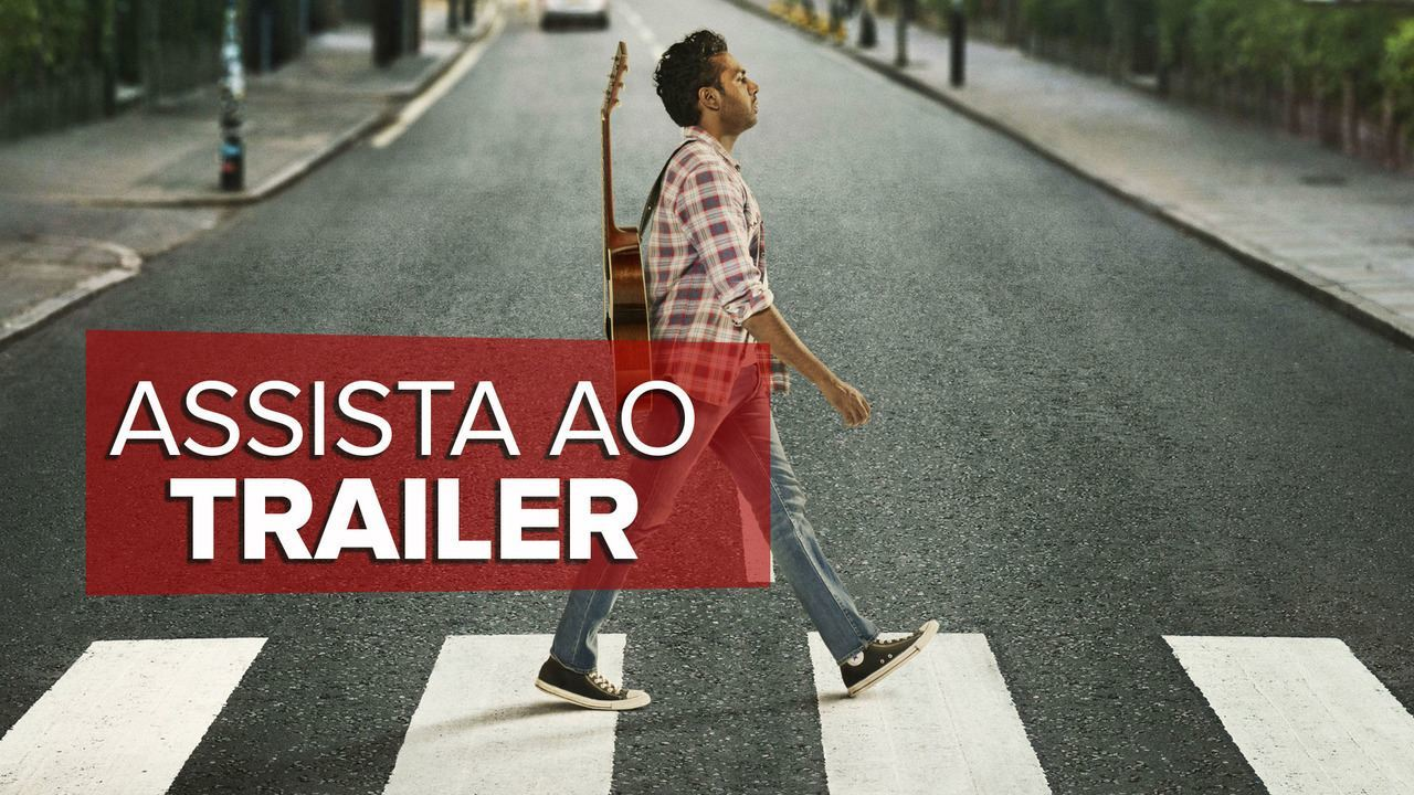 Assista ao trailer de 'Yesterday'