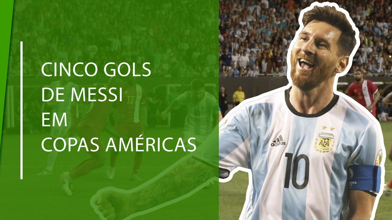 Veja top 5 dos gols de Messi em edições de Copa América