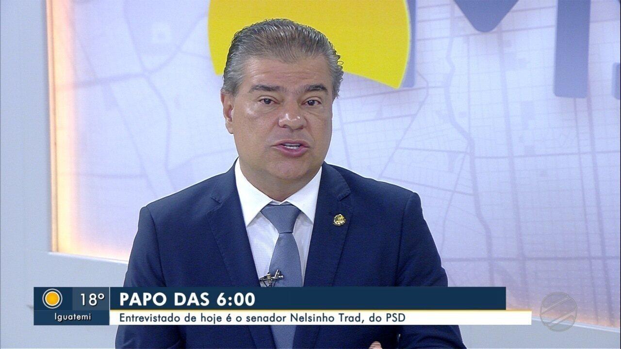 Senador Nelsinho Trad (PSD) é o entrevistado desta quarta-feira (24) do Papo das 6