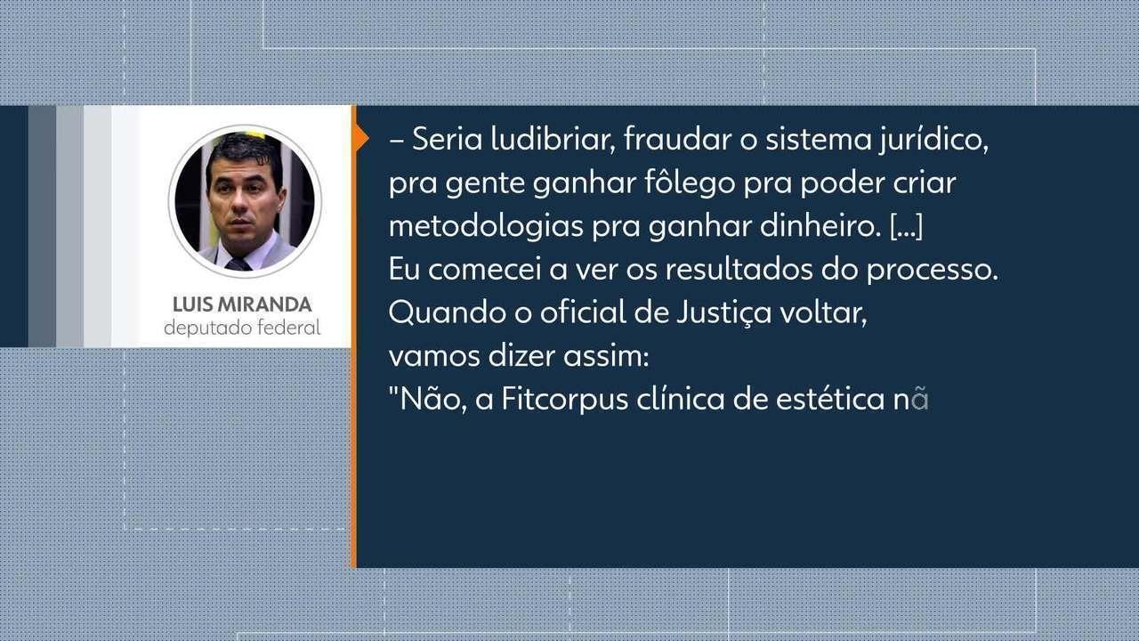 Deputado federal Luis Miranda (DEM) conta estratégia para não ser intimado pela Justiça