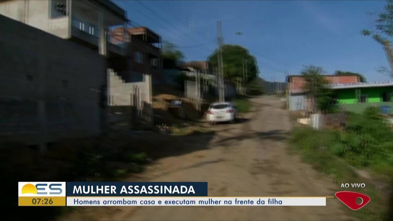 Homem arrombam casa e executam mulher na frente da filha no ES