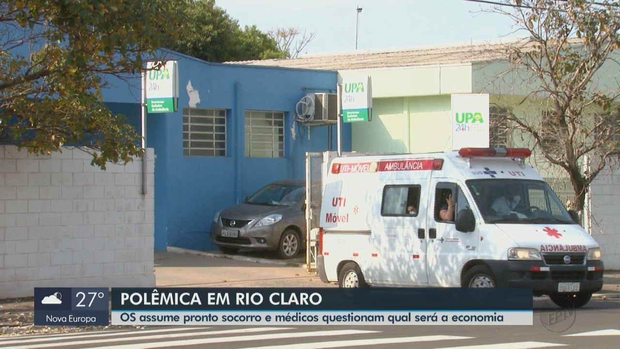 OS assume pronto-socorro de Rio Claro e médicos questionam economia