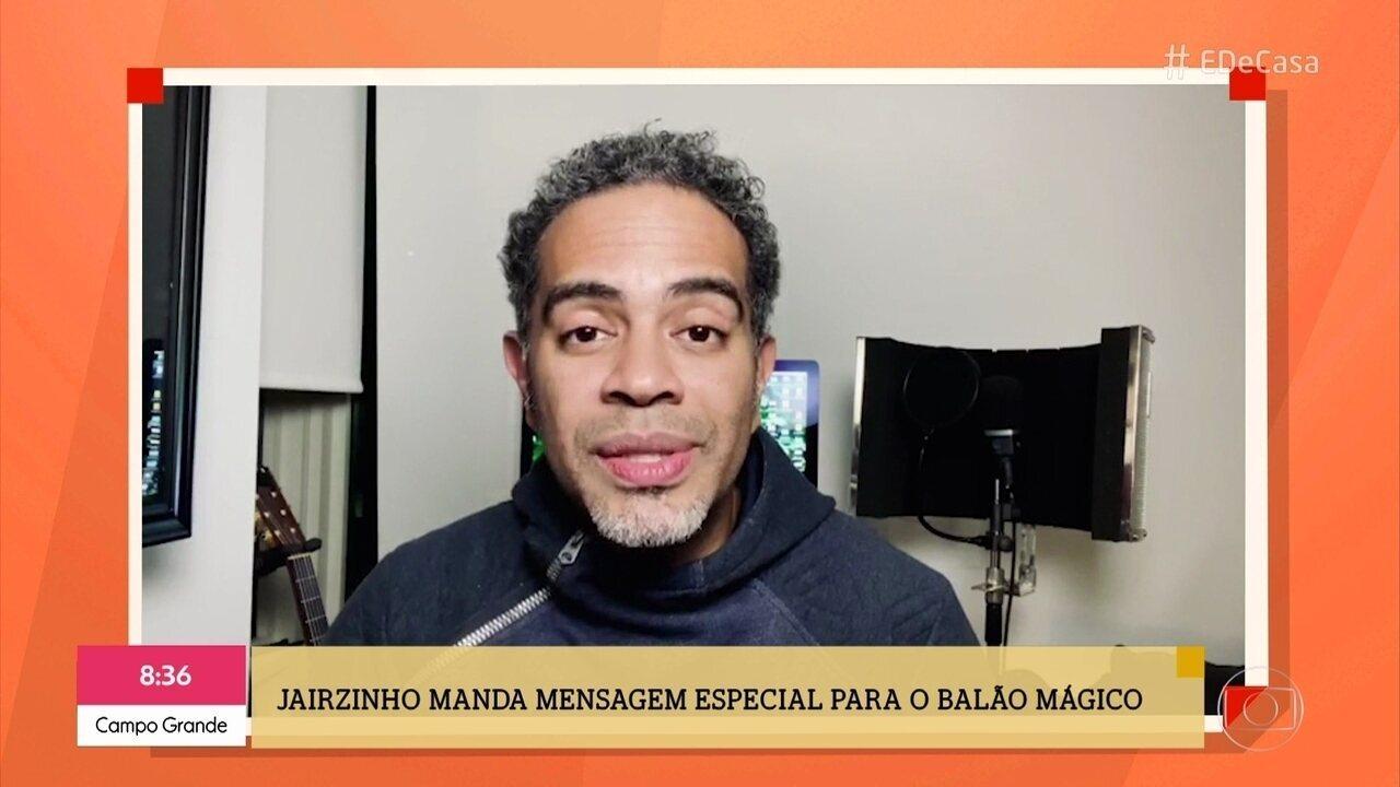 Jairzinho manda recado para os amigos do Balão Mágico