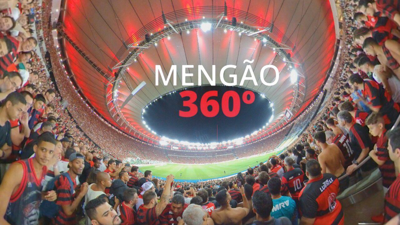 Mengão 360°: veja festa da torcida rubro-negra com imagens em 360 graus