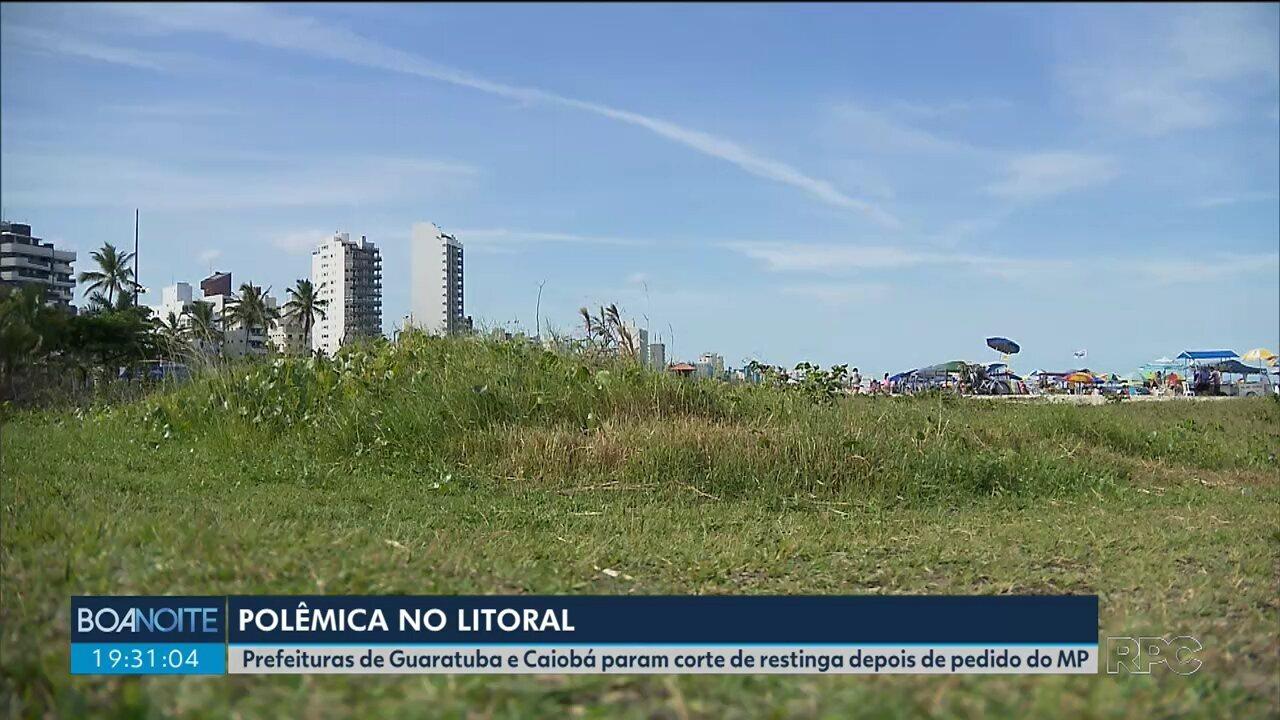 Prefeituras de Matinhos e Guaratuba param o corte de restinga após pedido do MP