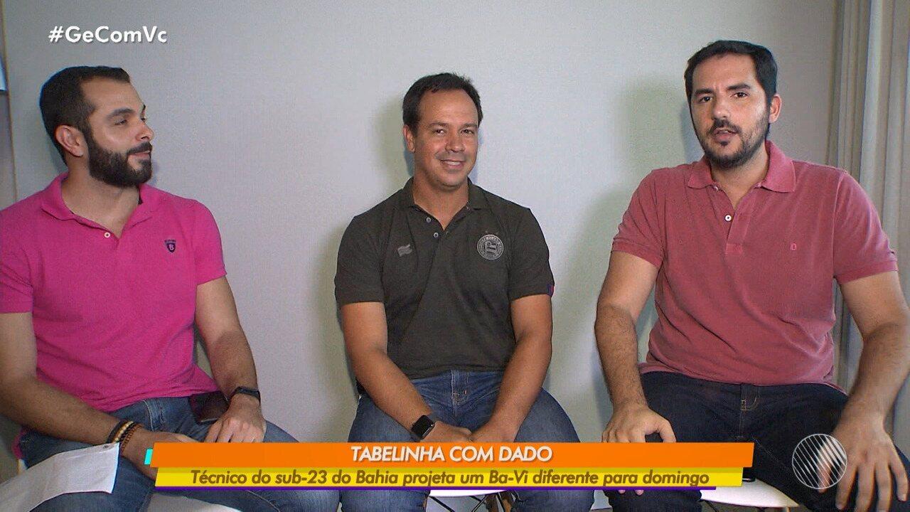 Tabelinha: quadro do GE entrevista o treinador Dado Cavalcanti sobre o Ba-Vi de domingo