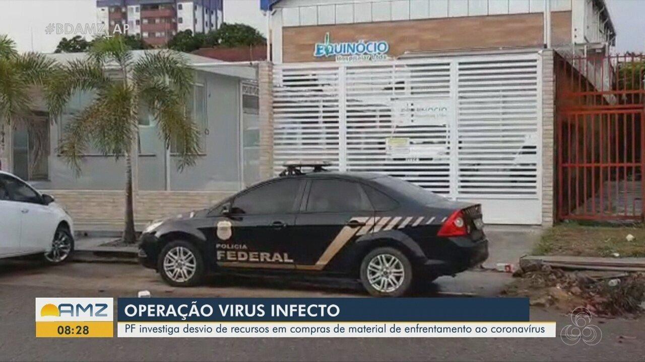 Bom Dia Amazônia - AP   Virus Infectio: Operação da PF investiga ...