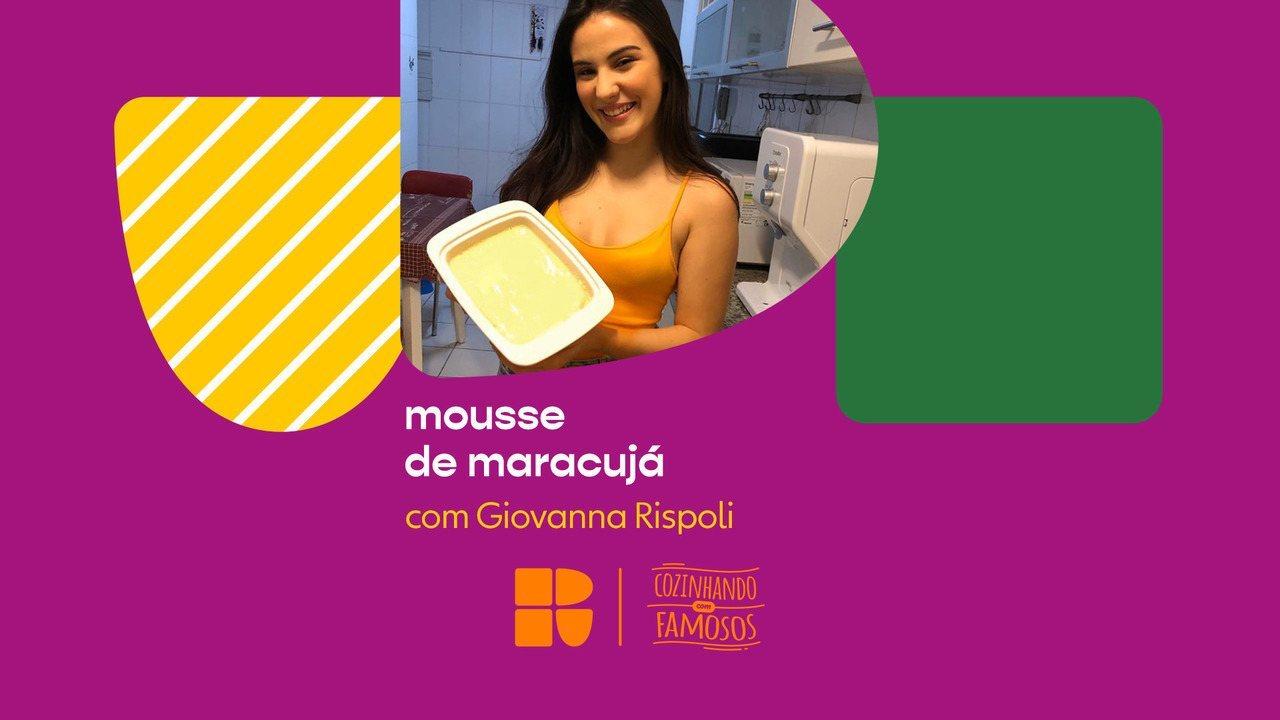 Giovanna Rispoli ensina a fazer mousse de maracujá