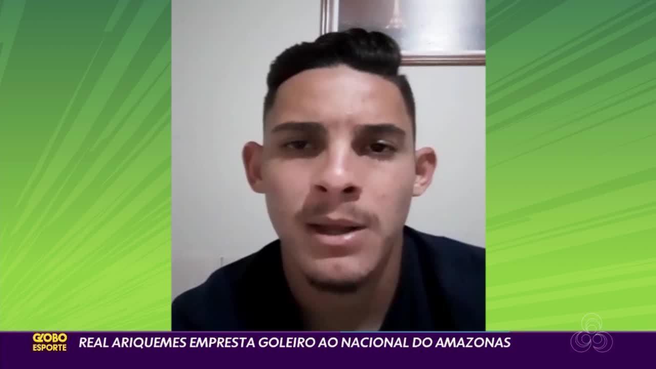 Goleiro Rodrigo, do Real Ariquemes, é emprestado ao Nacional, do Amazonas