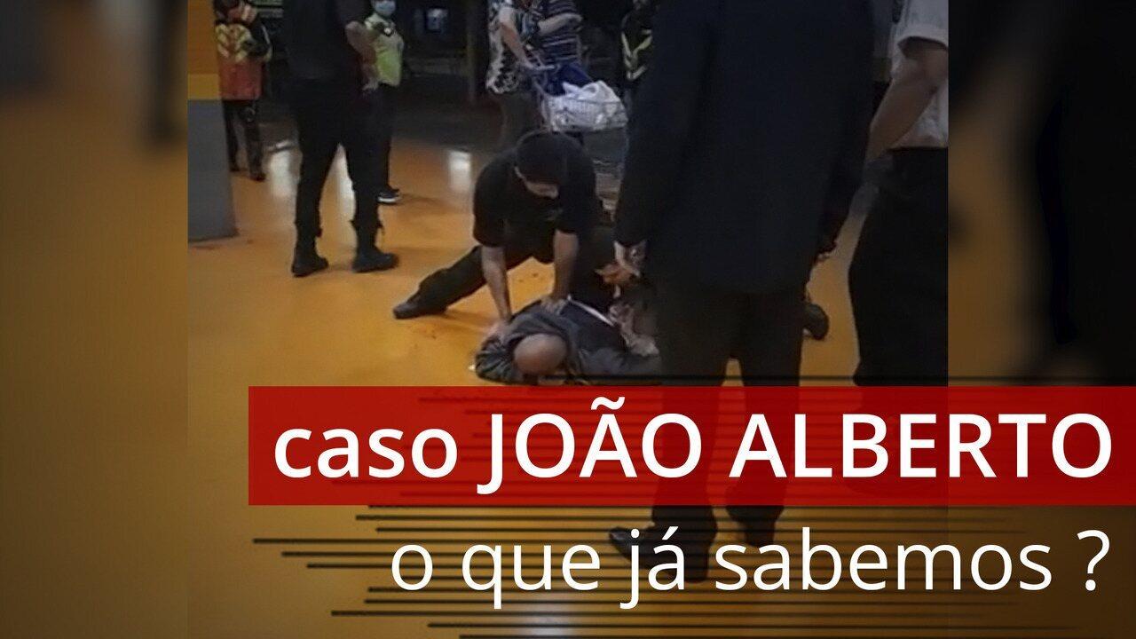 O que já sabemos sobre o caso João Alberto