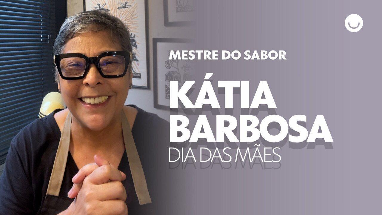 Kátia Barbosa lembra de receita especial para o Dia das Mães