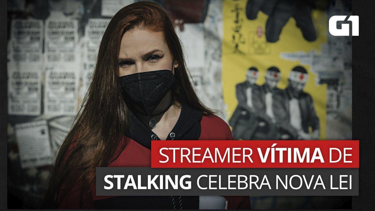 Streamer que foi vítima de stalking celebra nova lei